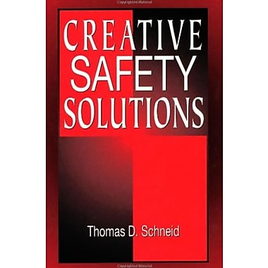 Creative Safety Solutions (Occupational Safety & Health Guide Series), (9781566703369)