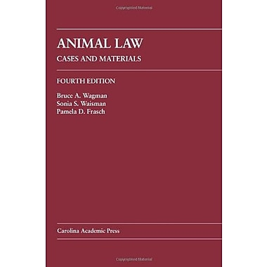 Animal Law: Cases and Materials, New Book (9781594606724)