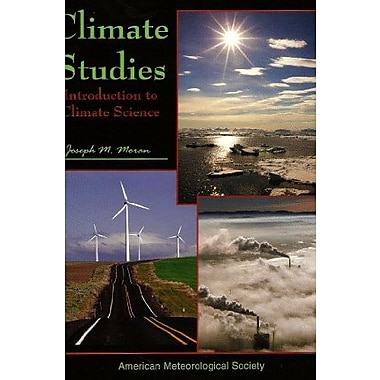 Climate Studies: Introduction to Climate Science, New Book (9781878220042)