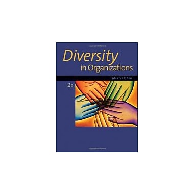 Diversity in Organizations, New Book (9781111221300)