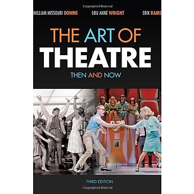 The Art of Theatre: Then and Now, Used Book (9781111348304)