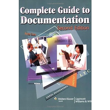 Complete Guide to Documentation (LWW, Complete Guide to Documentation), New Book (9781582555560)