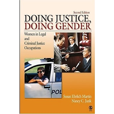 Doing Justice, Doing Gender: Women in Legal & Criminal Justice Occupations, New Book (9781412927208)
