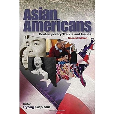 Asian Americans: Contemporary Trends and Issues, New Book (9781412905565)