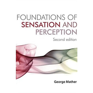 Foundations of Sensation and Perception: Second Edition, New Book (9781841696980)