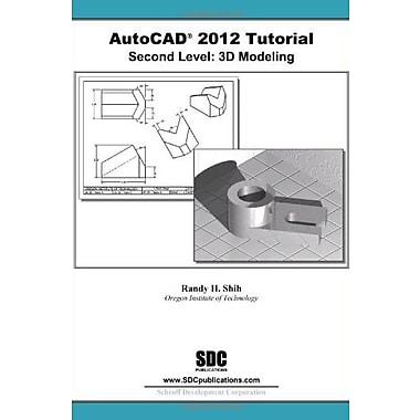 AutoCAD 2012 Tutorial - Second Level: 3D Modeling, Used Book (9781585036400)