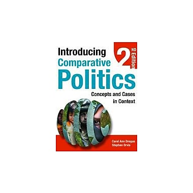 Introducing Comparative Politics: Concepts and Cases in Context, New Book (9781608716685)