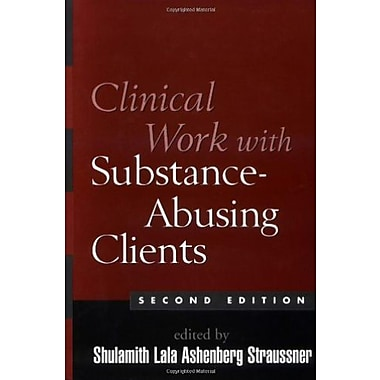 Clinical Work with Substance-Abusing Clients, Second Edition (Guilford Substance Abuse), New Book (9781593850678)