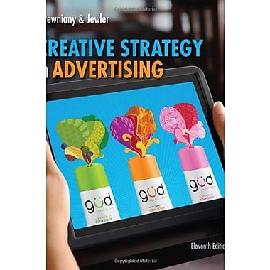 Creative Strategy in Advertising, New Book (9781133307266)
