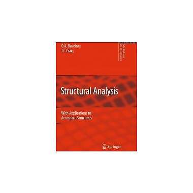 Structural Analysis: With Applications to Aerospace Structures, New Book (9789048125159)