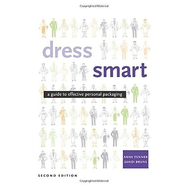 Dress Smart: A Guide To Effective Personal Packaging (2nd Edition), (9781563673160)