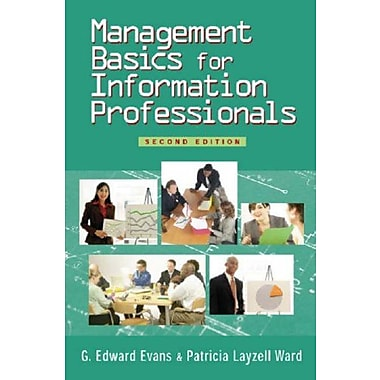 Management Basics for Information Professionals, Second Edition, New Book (9781555705862)