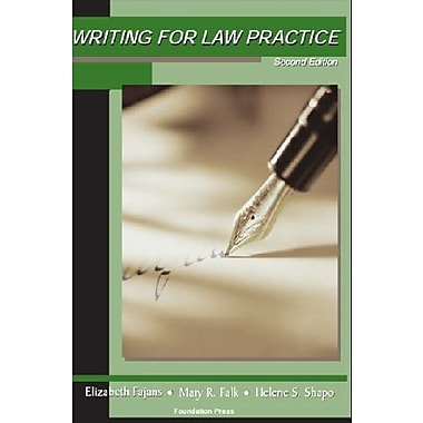Writing for Law Practice: Advanced Legal Writing (University Casebook Series), (9781599416304)