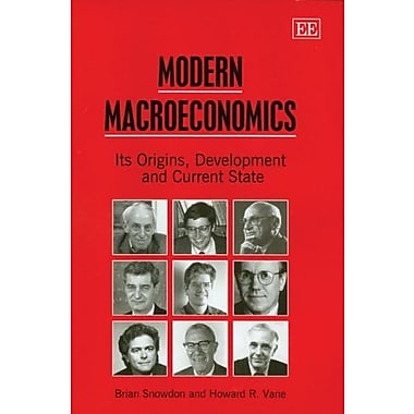 Modern Macroeconomics: Its Origins, Development And Current State, (9781845422080)