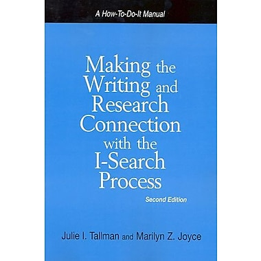 Making the Writing & Research Connection With the I-search Process, New Book (9781555705343)