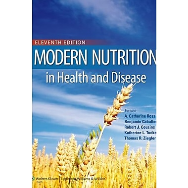 Modern Nutrition in Health and Disease (Modern Nutrition in Health & Disease (Shils)), New Book (9781605474618)