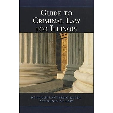Custom Guide to Criminal Law for Illinois, New Book (9781133348931)