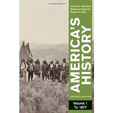 America's History, Volume 1: To 1877, New Book (9780312387914)