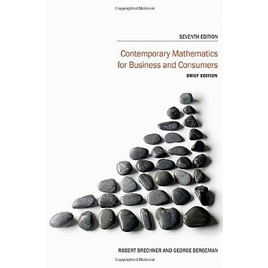 Contemporary Mathematics for Business and Consumers, Brief Edition (9781285448596)