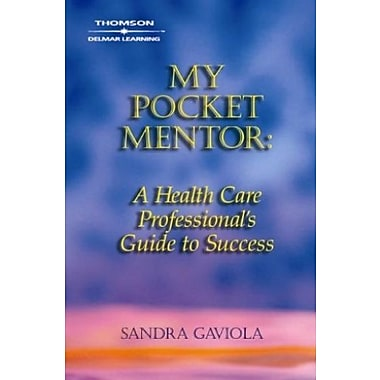 My Pocket Mentor: A Health Care Professional's Guide to Success (Career Success for Health Science), Used Book (9781401835088)