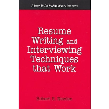 Resume Writing And Interviewing Techniques That Work! (9781555705381)