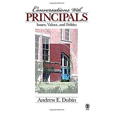 Conversations With Principals: Issues, Values, and Politics, New Book (9781412916356)