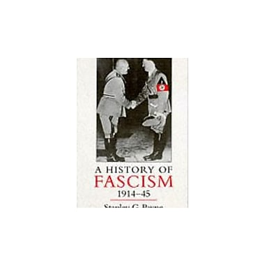A History of Fascism, 1914-1945, New Book (9781857285956)