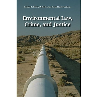 Environmental Law, Crime, and Justice, New Book (9781593322762)