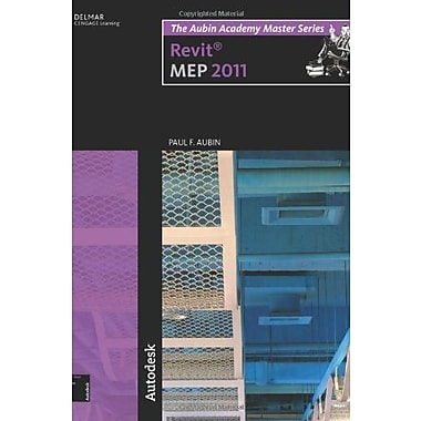 The Aubin Academy Master Series: Revit MEP 2011, New Book, (9781111137939)