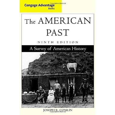 Cengage Advantage Books: The American Past, Used Book, (9781111343392)