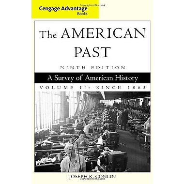Cengage Advantage Books: The American Past, Volume II: Since 1865, New Book, (9781111343408)