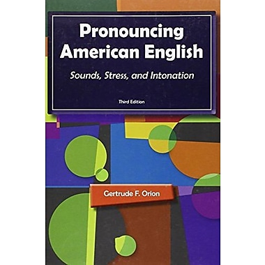 Pronouncing American English: Sounds, Stress, and Intonation, Used Book, (9781111352103)