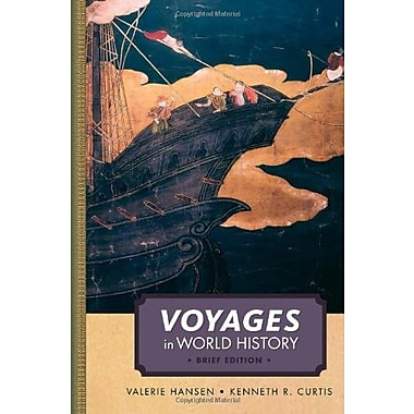 Voyages in World History, Complete, Brief, New Book, (9781111352332)