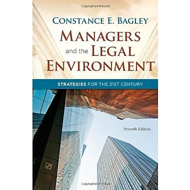 Managers and the Legal Environment: Strategies for the 21st Century, New Book, (9781111530631)