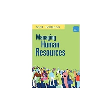 Study Guide for Snell/Bohlander's Managing Human Resources, 16th, New Book, (9781111824921)