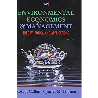 Environmental Economics and Management: Theory, Policy, and Applications (Book Only), Used Book, (9781111826680)