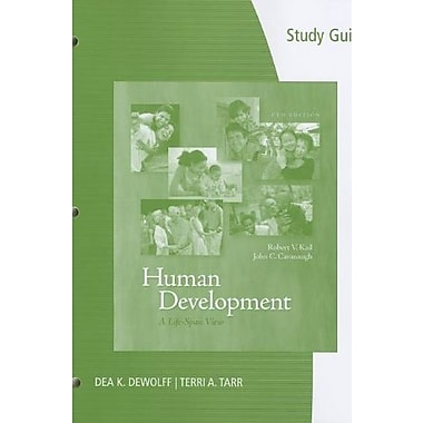 Study Guide for Kail/Cavanaugh's Human Development: A Life-Span View, 6th, New Book, (9781111836177)