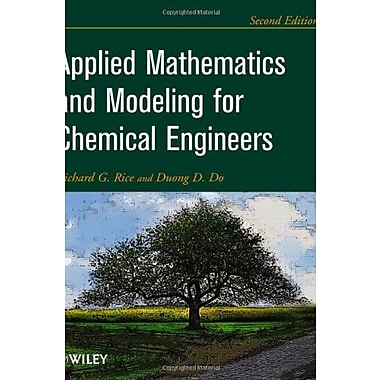 Applied Mathematics And Modeling for Chemical Engineers, New Book, (9781118024720)