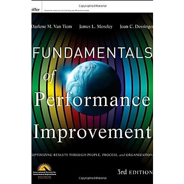 Fundamentals of Performance Improvement: Optimizing Results through People, Process and Organizations, Used Book,(9781118025246)