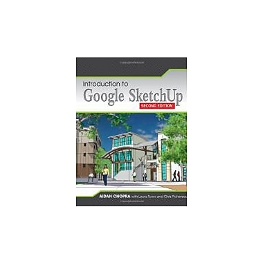 Introduction to Google SketchUp, New Book, (9781118077825)