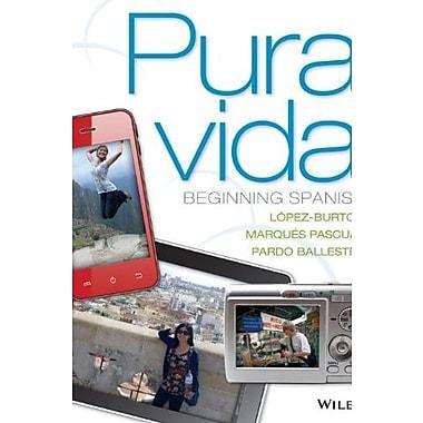 Pura vida: Beginning Spanish (Spanish Edition), New Book, (9781118087107)