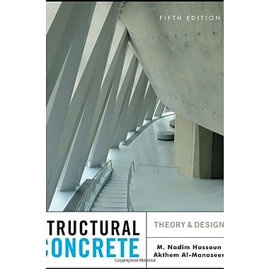 Structural Concrete: Theory and Design, New Book, (9781118131343)