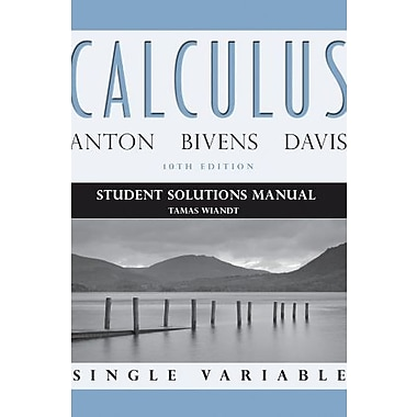Student Solutions Manual to accompany Calculus Late Transcendentals Single Variable, Used Book, (9781118173824)