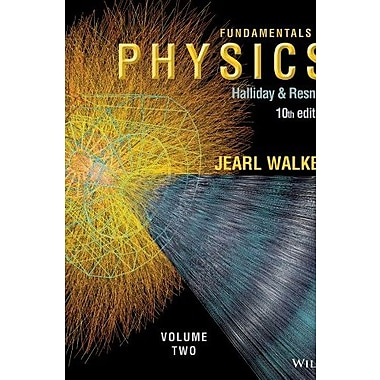 Fundamentals of Physics, Volume 2 (Chapters 21 - 44), New Book, (9781118230732)
