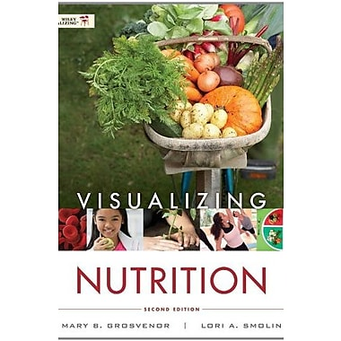 Visualizing Nutrition: Everyday Choices 2nd Edition with Booklet t/a Nutrition 2nd Edition Set, Used Book, (9781118277515)