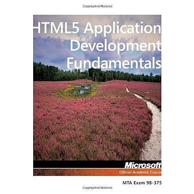 Exam 98-375 HTML5 Application Development Fundamentals, New Book, (9781118359938)