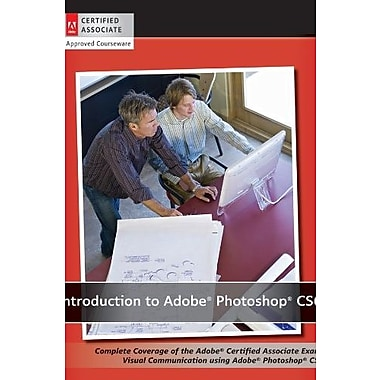 Introduction to Adobe Photoshop CS6 with ACA Certification, New Book, (9781118394083)