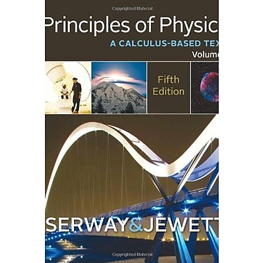 Principles of Physics: A Calculus-Based Text, Volume 1, Used Book, (9781133110279)