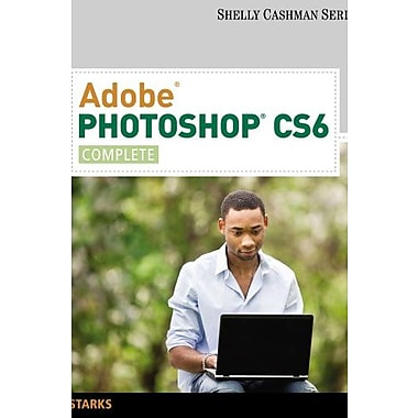 Adobe Photoshop CS6: Complete (Shelly Cashman Series), Used Book, (9781133525905)