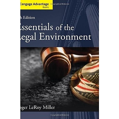 Cengage Advantage Books: Essentials of the Legal Environment, Used Book, (9781133586548)